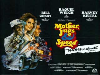 Mother Jugs and Speed 1976 Quad Poster